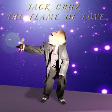Jack Cruz - The Flame of Love
